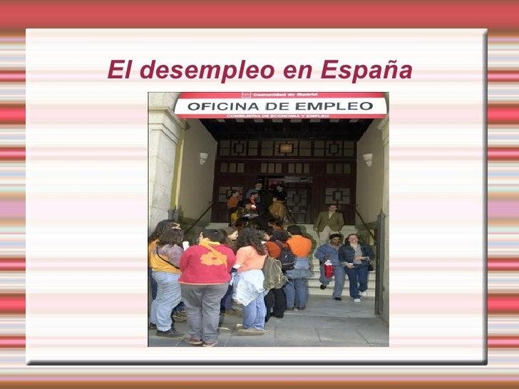 El desempleo en España