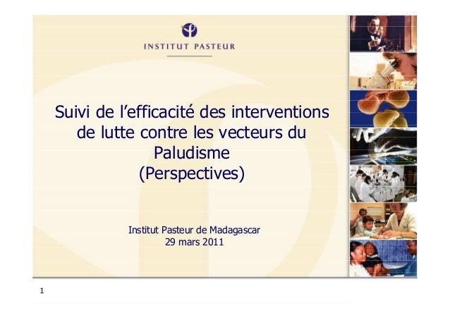 Suivi de l'efficacité des interventions       de lutte contre les vecteurs du                   Paludisme                (...
