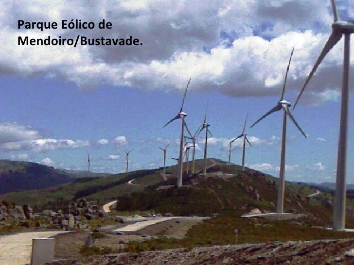 Parque Eólico de Mendoiro/Bustavade.