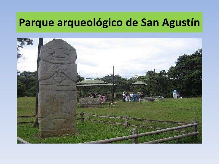 Parque arqueológico de san agustín diapositivas