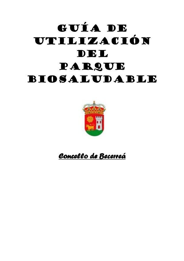 GUÍA DEGUÍA DEGUÍA DEGUÍA DE UTILIZACIÓNUTILIZACIÓNUTILIZACIÓNUTILIZACIÓN DELDELDELDEL PARQUEPARQUEPARQUEPARQUE BIOSALUDAB...