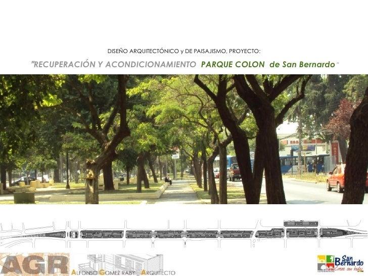 Nuevo Parque Colon para San Bernardo