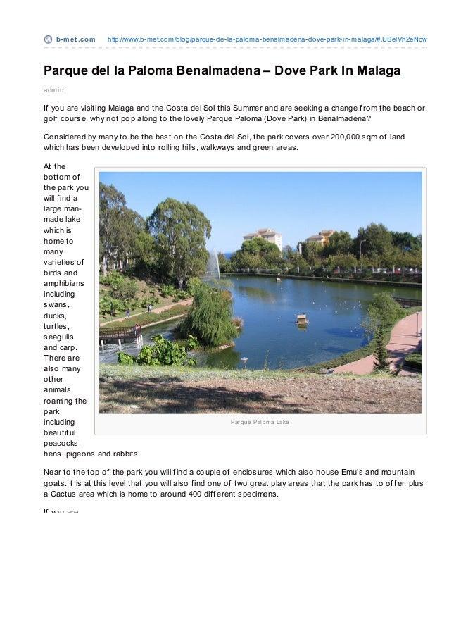 Parque de La Paloma Dove Park Benalmadena