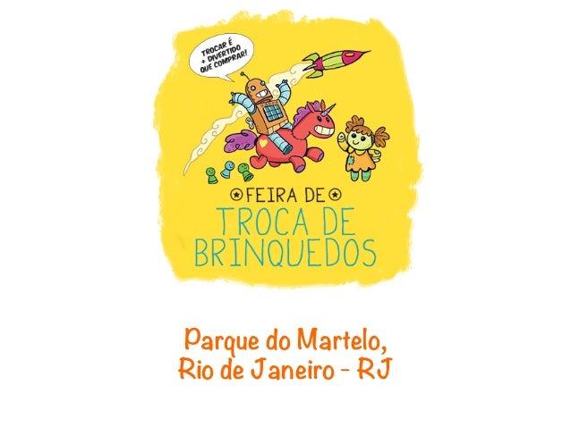 Parque do Martelo,Rio de Janeiro - RJ