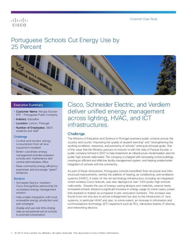 Customer Case StudyPortuguese Schools Cut Energy Use by25 Percent    Executive Summary                                 Cis...