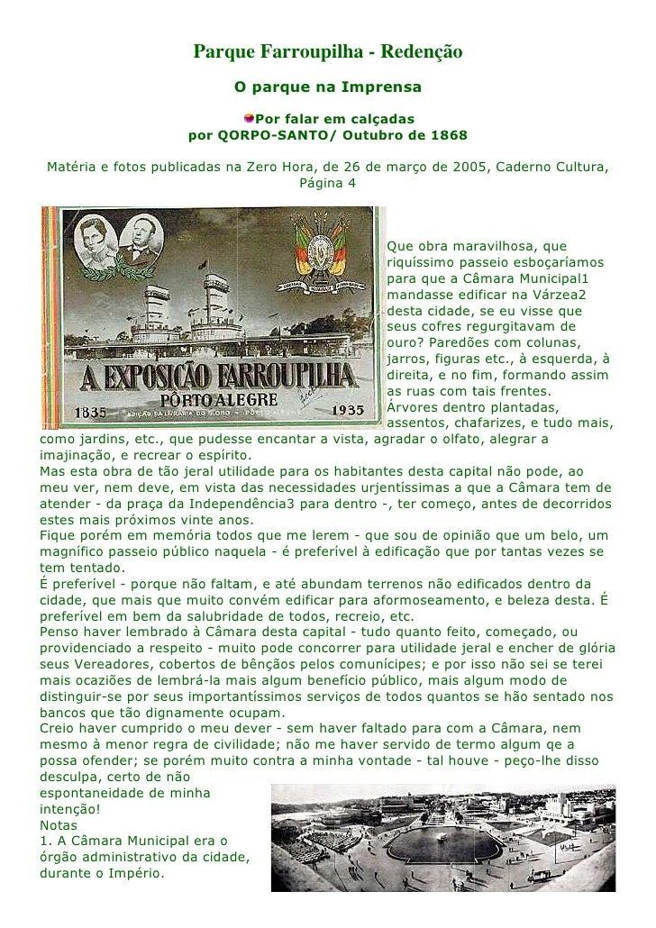 Parque Farroupilha - Redenção                              O parque na Imprensa                               Por falar em...