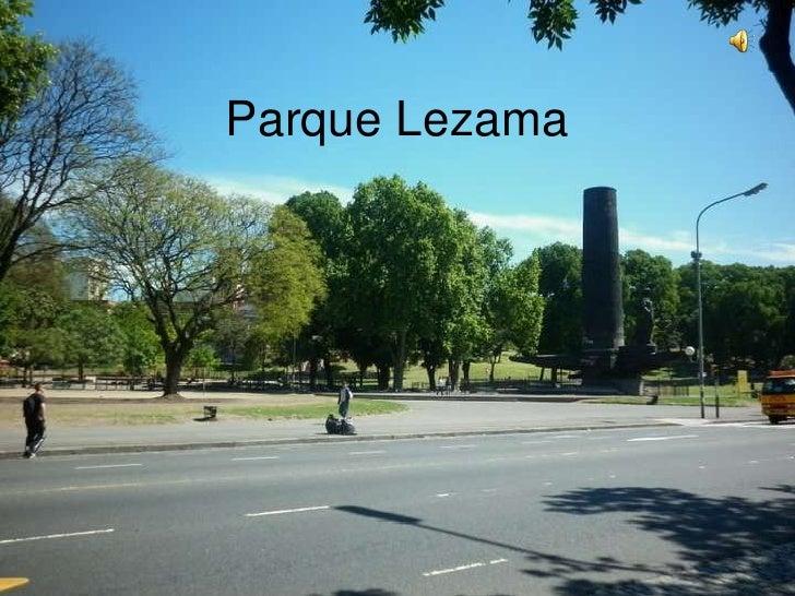 Parque Lezama<br />