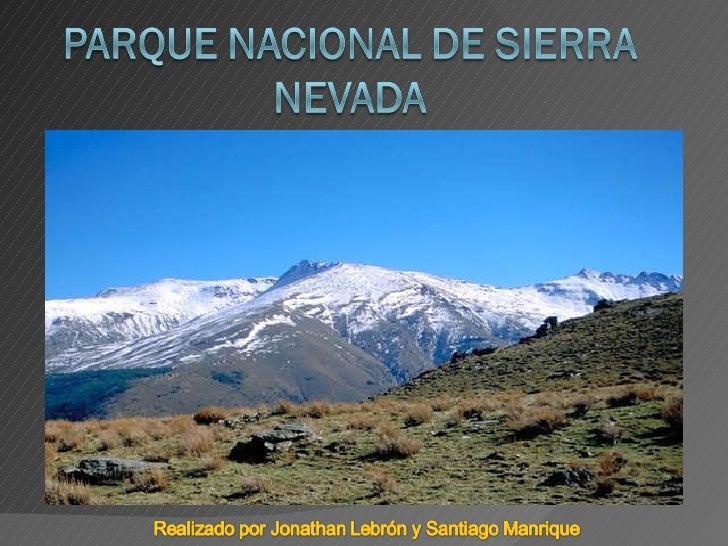 Sierra Nevada (Santiago Manrique y Jonathan Lebrón)