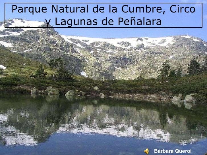 Parque Natural de la Cumbre, Circo y Lagunas de Peñalara<br />Bárbara Querol Casero<br />