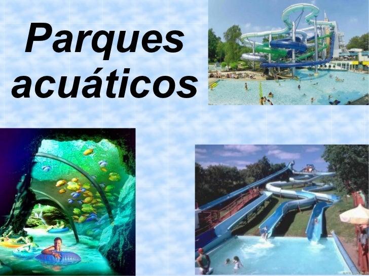 Parquesacuáticos