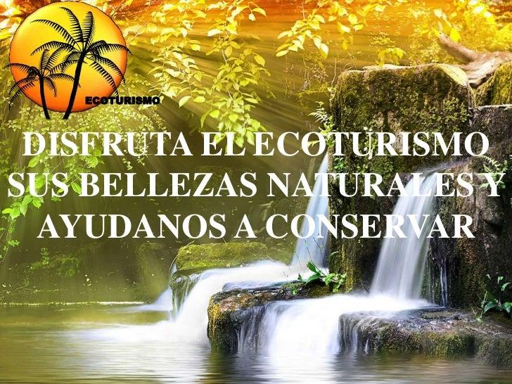 Parques naturales del ecoturismo