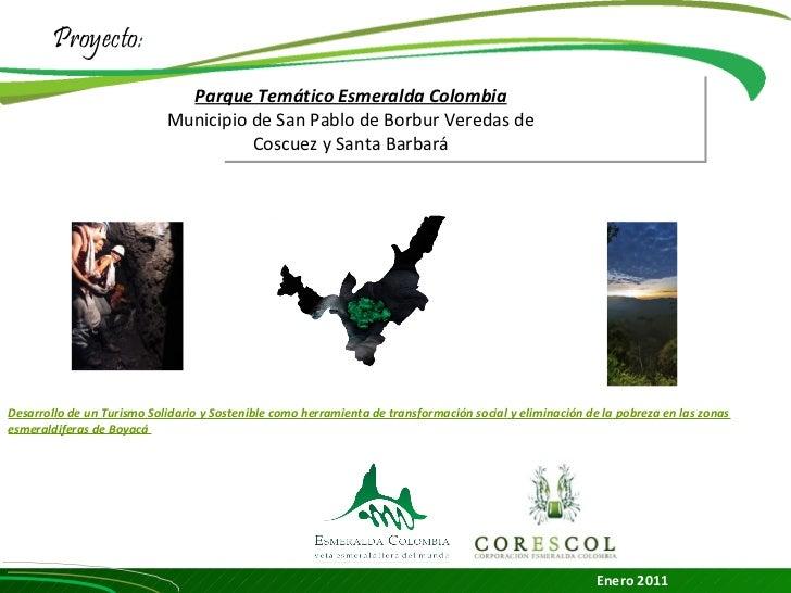 Proyecto:                              Parque Temático Esmeralda Colombia                            Municipio de San Pabl...