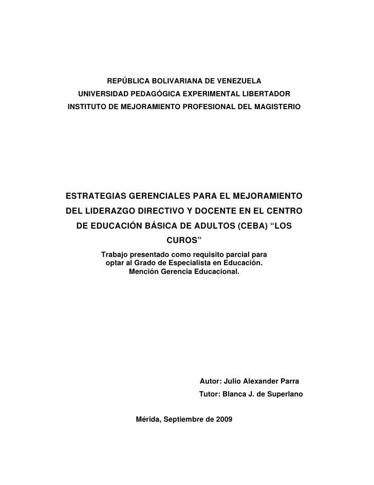 ESTRATEGIAS GERENCIALES PARA EL MEJORAMIENTO DEL LIDERAZGO DIRECTIVO Y DOCENTE EN EL CENTRO DE EDUCACIÓN BÁSICA DE ADULTOS...
