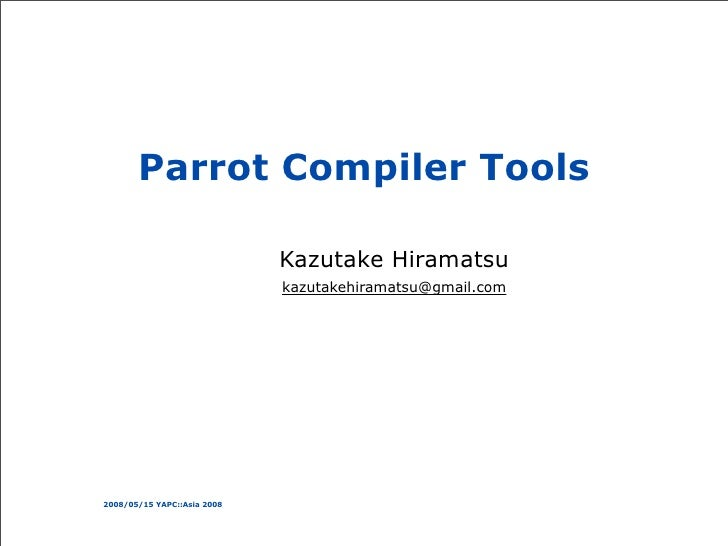 Parrot Compiler Tools