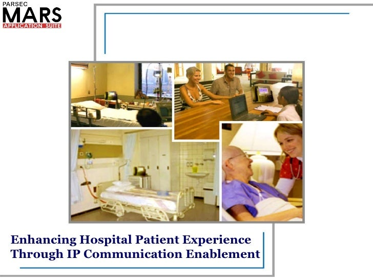 Enhancing Hospital Patient Experience Through IP Communication Enablement