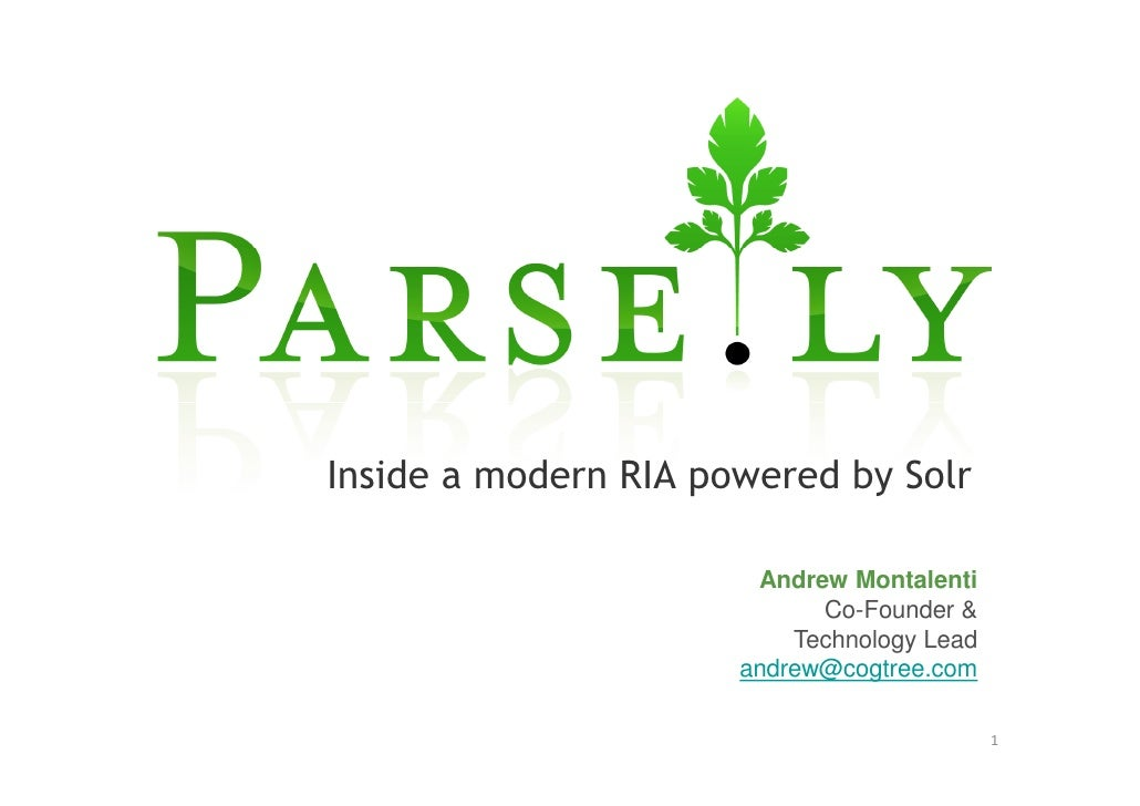 Parse.ly: Inside a modern RIA built with Solr