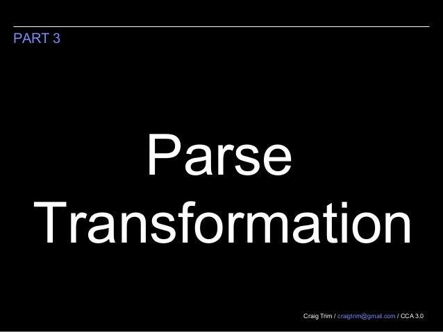 Parse transformation (2013)