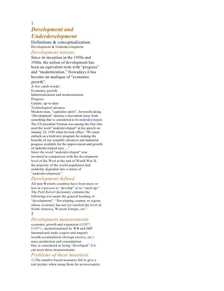 1 Development and Underdevelopment Definitions & conceptualization: Development & Underdevelopment Development notions Sin...