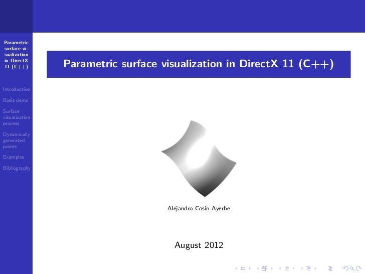 Parametricsurface vi-sualizationin DirectX11 (C++)        Parametric surface visualization in DirectX 11 (C++)Introduction...
