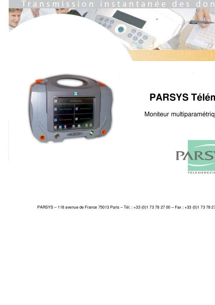 PARSYS Télémédecine                                                          Moniteur multiparamétrique Paramétrys©PARSYS ...