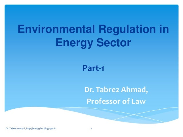 Part  1 lecture- environmental regulation in energy sector