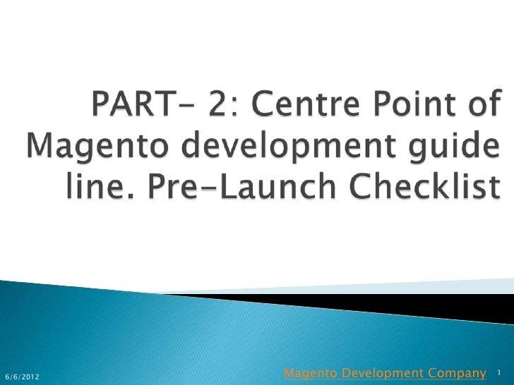 6/6/2012   Magento Development Company   1