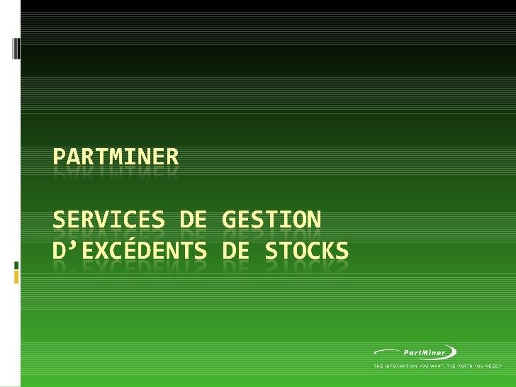 Part Miner Gestion Excedentsv44377