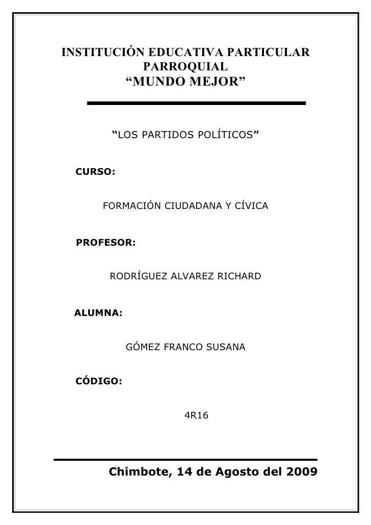 """INSTITUCIÓN EDUCATIVA PARTICULAR            PARROQUIAL            """"MUNDO MEJOR""""         """"LOS PARTIDOS POLÍTICOS""""    CURSO:..."""