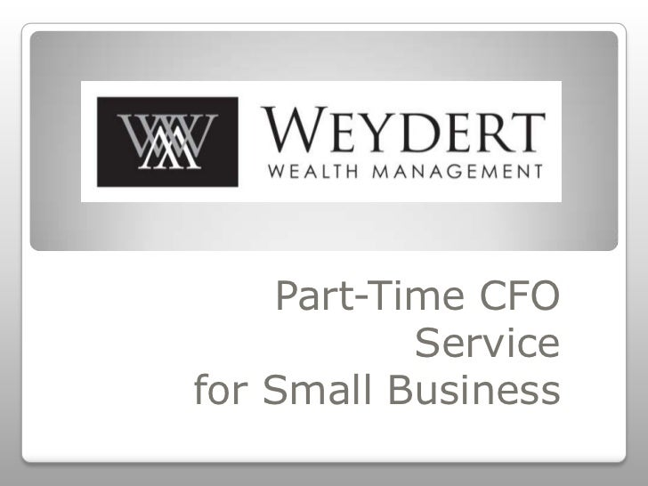 Part-Time CFO           Servicefor Small Business
