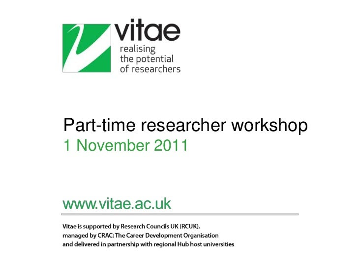 Part time researcher workshop 1 nov