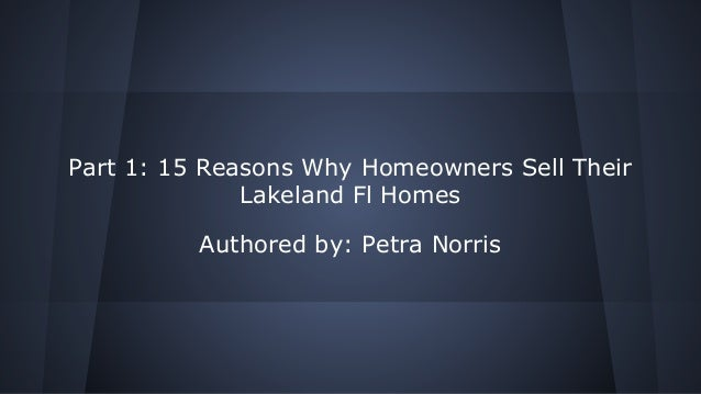 Part 1  15 reasons why homeowners sell their lakeland fl homes (1)