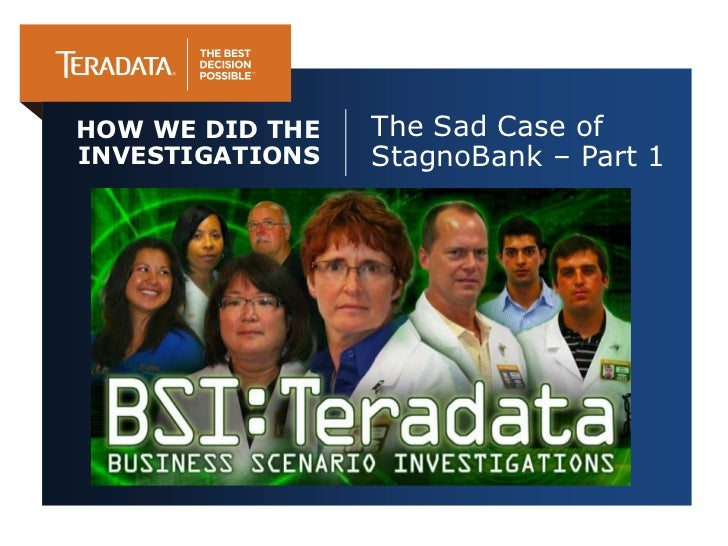 HOW WE DID THE   The Sad Case ofINVESTIGATIONS   StagnoBank – Part 1