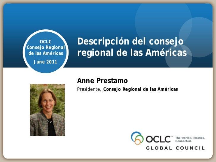 OCLCConsejo Regional                   Descripción del consejo de las Américas   regional de las Américas   June 2011     ...