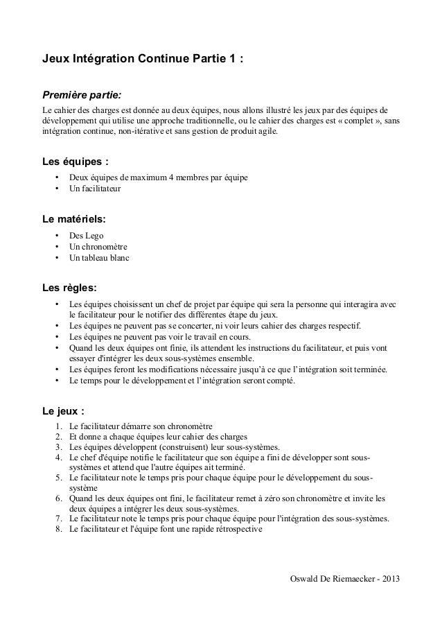 Jeux Intégration Continue Partie 1 :Première partie:Le cahier des charges est donnée au deux équipes, nous allons illustré...