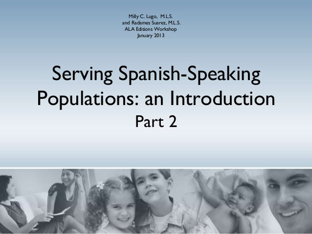 Part 2   serving spanish-speaking populations