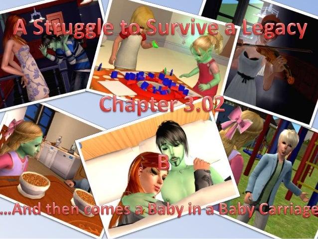 A Struggle to Survive a Legacy! 3.02 B