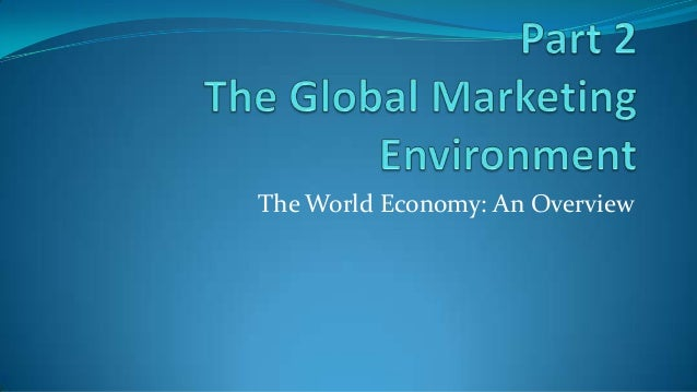 The World Economy: An Overview