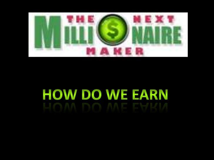Part 2 how do we earn