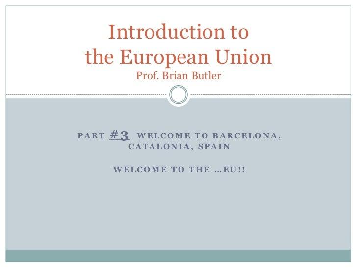Part 3   spain - eu course - summer 2011