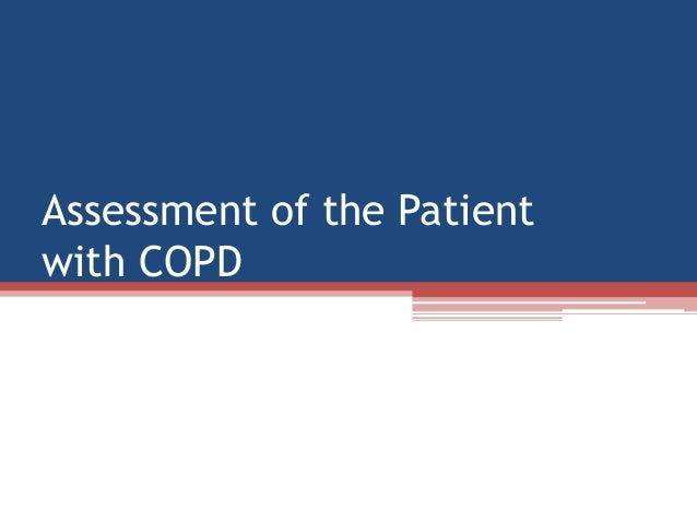 Assessment of the Patientwith COPD