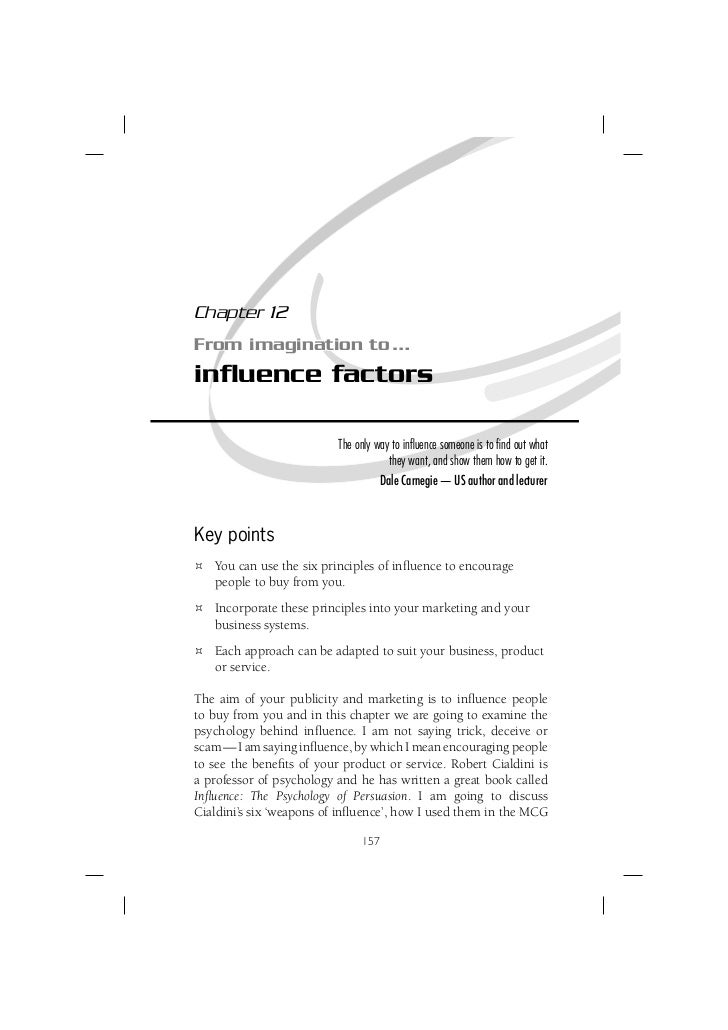 Chapter 12 From imagination to … influence factors                            The only way to influence someone is to find ou...