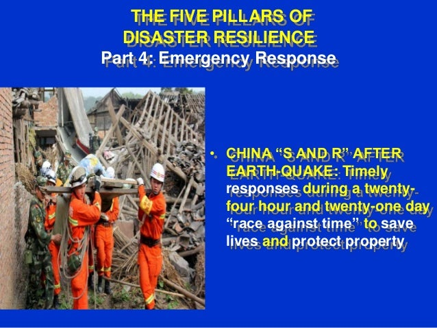 Part 4 Emergency Response. The Five Pillars Of Disaster Resilience
