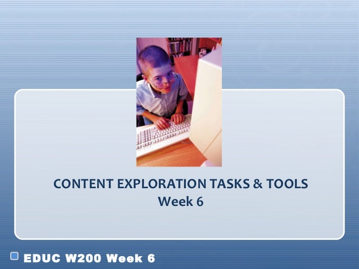 Sp2012_Week6_Part4_Content Exploration Tasks and Tools