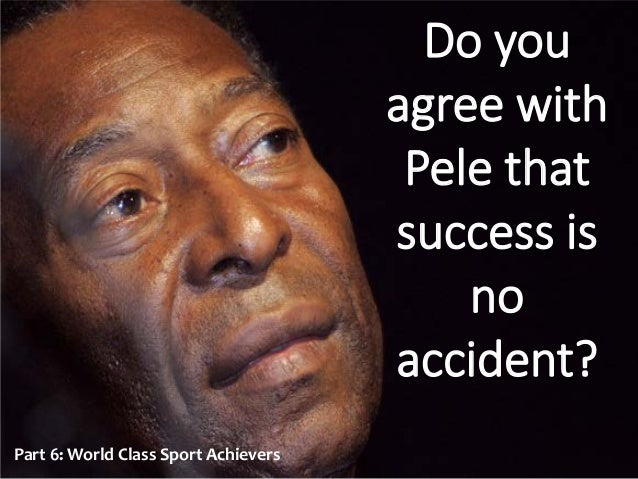 Soccer Quotes Pele Pele motivational phrases and