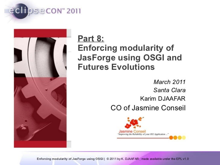 Part 8 - Enforcing modularity of JasForge using OSGI and Futures Evolutions