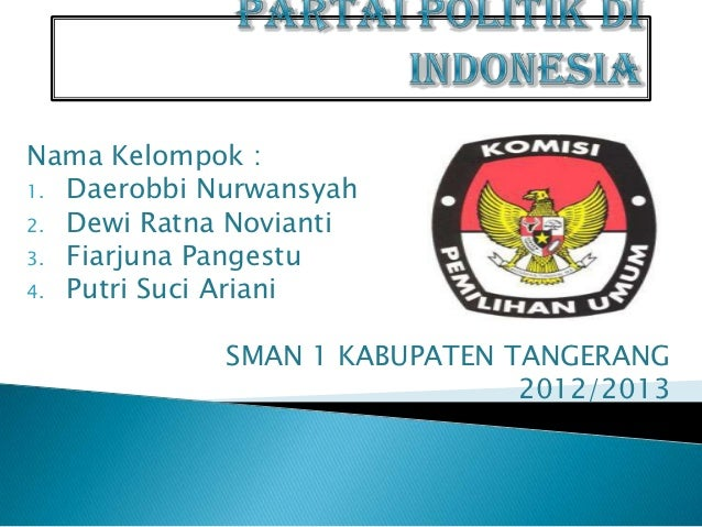 Nama Kelompok :1. Daerobbi Nurwansyah2. Dewi Ratna Novianti3. Fiarjuna Pangestu4. Putri Suci Ariani             SMAN 1 KAB...