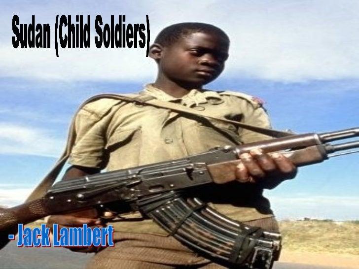 Sudan (Child Soldiers) - Jack Lambert