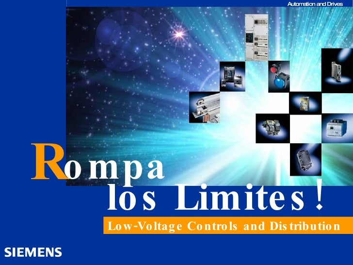 R ompa los Limites! Low-Voltage Controls and Distribution