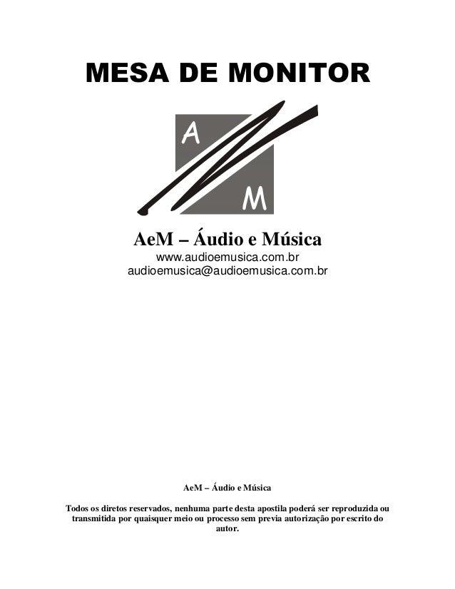 0(6$'(021,725   AeM – Áudio e Música www.audioemusica.com.br audioemusica@audioemusica.com.br AeM – Áudio e Música Todos o...