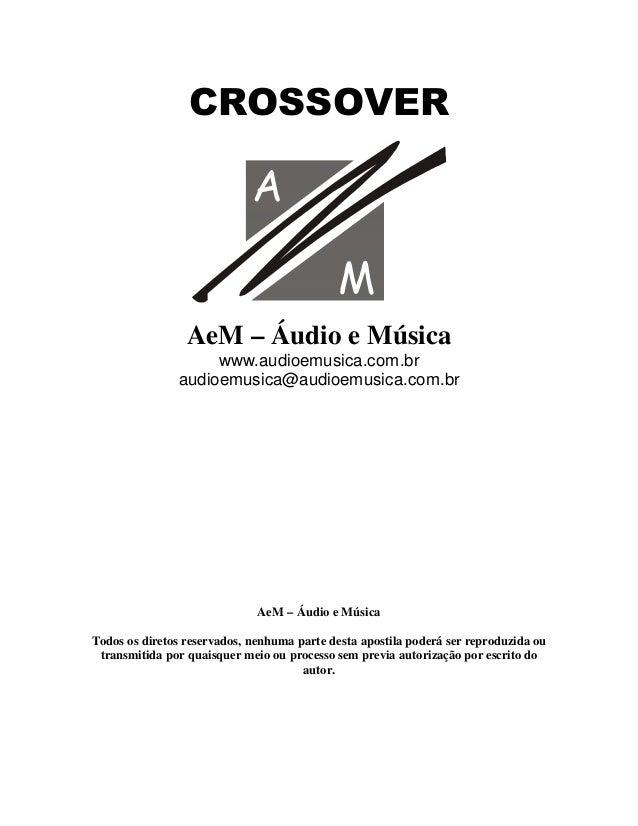 # $$ '#   AeM – Áudio e Música www.audioemusica.com.br audioemusica@audioemusica.com.br AeM – Áudio e Música Todos os dire...
